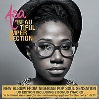 Beautiful Imperfection (US Edition featuring Bonus Tracks) by Asa (2011-09-06)