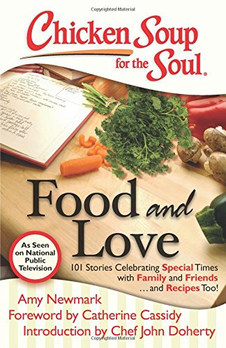 Download Chicken Soup for the Soul: Food and Love 1935096788