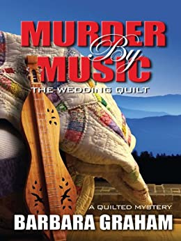 Murder by Music: The Wedding Quilt (Five Star Mystery Series) by [Graham, Barbara]