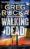 Walking Dead: A Novel of Suspense (Atticus Kodiak)