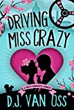 Driving Miss Crazy: A Sweet Romance (DC Diplomats Series Book 1) (English Edition)
