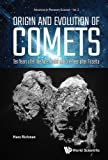 Origin and Evolution of Comets