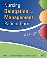Nursing Delegation and Management of Patient Care, 1e