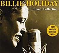 Ultimate Collection by Billie Holiday (2010-07-21)