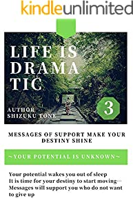 Life is dramatic 3: (English Edition)