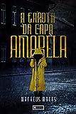 A Garota da Capa Amarela (Portuguese Edition)
