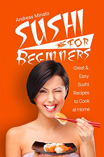 Sushi for Beginners: Great and...