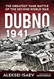 Dubno 1941: The Greatest Tank Battle of the Second World War (English Edition)