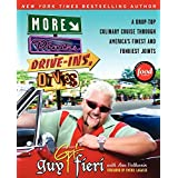 More Diners, Drive-ins and Dives: Another Drop-Top Culinary Cruise Throu gh America's Finest and Funkiest Joints