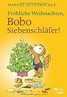 Froehliche Weihnachten, Bobo Siebenschlaefer!: Bildgeschichten fuer ganz Kleine