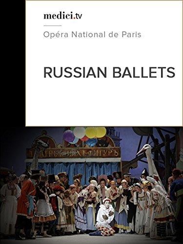 Russian Ballets - Opéra de Paris