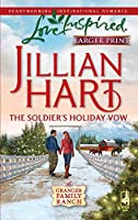 The Soldier's Holiday Vow (Love Inspired Large Print)