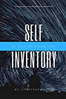 Self -Inventory: 30 Days to a New You