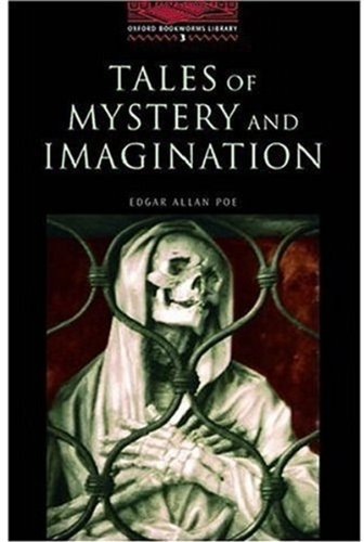 Tales of Mystery And Imagination: Stage 3: 1,000 Headwords (Oxford Bookworms)の詳細を見る