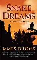 Snake Dreams (Charlie Moon Mysteries (Paperback))