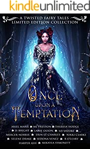 Once Upon A Temptation: A Twisted Fairy Tales Limited Edition Collection (English Edition)