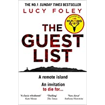 The Guest List: The Sunday Times bestseller and the biggest crime thriller of 2020 from the author of The Hunting Party
