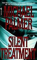 Silent Treatment: A Novel