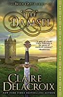 The Damsel: A Medieval Romance (The Bride Quest)