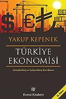 Tuerkiye Ekonomisi Genisletilmis ve Gelistirilmis Yeni Basim