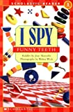 I Spy Funny Teeth: Level 1 (Scholastic Readers)