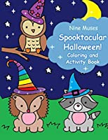 Spooktacular Halloween! Coloring and Activity Book: For Kids Ages 4-8 (Super Kawaii Coloring)