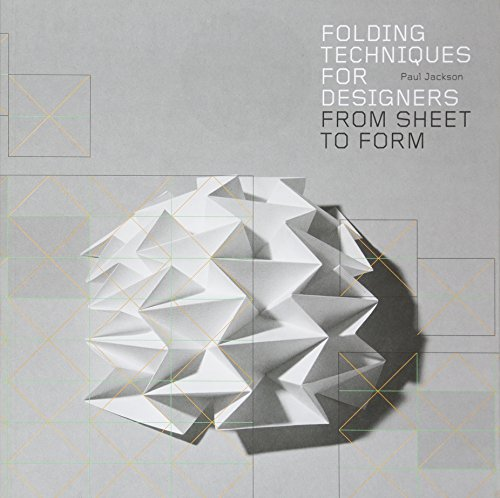 Folding Techniques for Designers: From Sheet to Formの詳細を見る