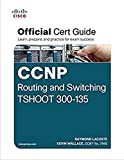 LACOSTE CCNP Routing and Switching TSHOOT 300-135 Official Cert Guide (English Edition)