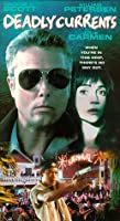 Deadly Currents [VHS] [並行輸入品]