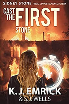 Cast the FIRST Stone (A Sidney Stone - Private Investigator (Paranormal) Mystery Book 1) by [Emrick, K.J., Wells, S.J.]