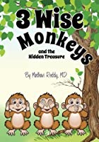 3 Wise Monkeys and the Hidden Treasure