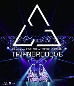 Juice=Juice LIVE 2018 at NIPPON BUDOKAN TRIANGROOOVE[Blu-ray]