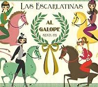 Al Galope by Las Escarlatinas (2008-11-18)