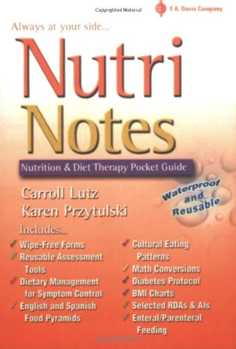 Download Nutri Notes…always at Your Side: Nutrition and Diet Therapy 0803611145