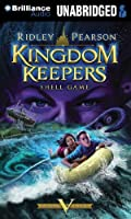 Shell Game (The Kingdom Keepers)