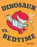 Dinosaur vs. Bedtime (A Dinosaur vs. Book)