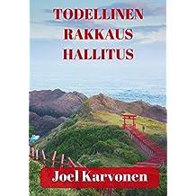 Todellinen rakkaus hallitus (Finnish Edition)
