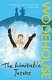 The Inimitable Jeeves: (Jeeves & Wooster) (Jeeves & Wooster Series)