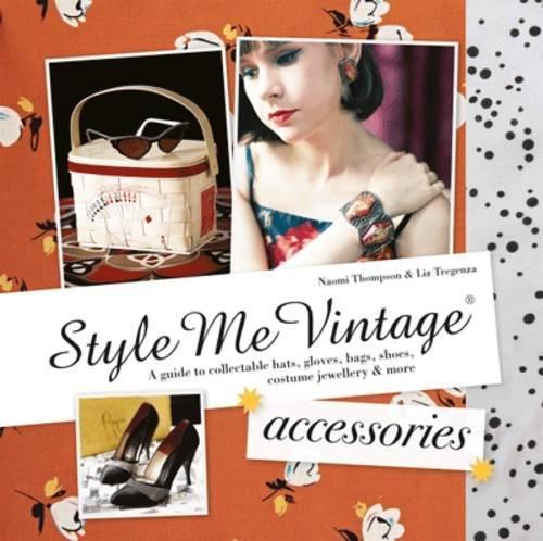 Style Me Vintage Accessories: ...