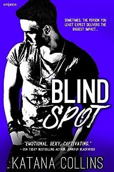 Blind Spot by [Collins, Katana]