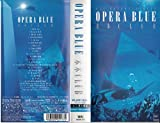 OPERA BLUE~a K2C ENTERTAINMENT [VHS]