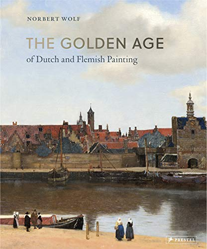 Download The Golden Age of Dutch and Flemish Painting 3791384066
