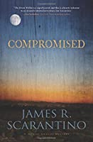 Compromised (Denise Aragon Mystery)