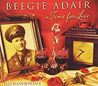 Time for Love: Jazz Piano Romance by Beegie Adair