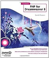 Foundation PHP for Dreamweaver 8 [並行輸入品]