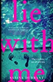 Lie With Me: the unputdownable Richard & Judy Book Club 2017 bestseller (English Edition)