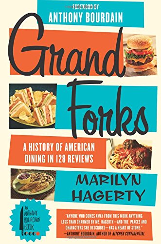 Download Grand Forks: A History of American Dining in 128 Reviews 0062228897