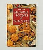 【FAMILY CIRCLE MUFFINS, SCONES & TEACAKES (マフィン、スコーン、ティーケーキ)】 洋書レシピ本(古本) MURDOC BOOKS <1992(91)年>