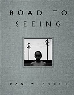 Road to Seeing (Voices That Matter) by [Winters, Dan]