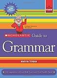 Scholastic Guide to Grammar